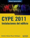 CYPE 2011: INSTALACIONES DEL EDIFICIO Y CUMPLIMIENTO DEL CTE di REYES RODRIGUEZ, ANTONIO MANUEL