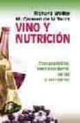 VINO Y NUTRICION di WOLLER, RICHARD  TORERE, M CARMEN DE LA