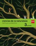 CIENCIAS DE LA NATURALEZA 3º EDUCACION PRIMARIA INTEGRADO SAVIA E D 2015 CASTILLA LA MANCHA di VV.AA.