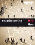 RELIGIÓN CATÓLICA 4º ESO ÁGORA 16 di VV.AA.