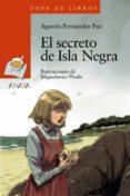EL SECRETO DE ISLA NEGRA de FERNANDEZ PAZ, AGUSTIN