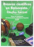 AVANCES CIENTÍFICOS EN BALONCESTO. ESTUDIOS IBÉRICOS di VV.AA.