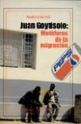JUAN GOYTISOLO: METAFORAS DE LA MIGRACION di KUNZ, MARCO