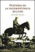 Historia De La Incompetencia Militar - Critica