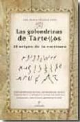 Las Golondrinas De Tartessos: El Origen De La Escritura - Almuzara