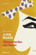 ÚLTIMAS TARDES CON TERESA (ED. ESCOLAR) de MARSE, JUAN