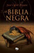 LA BIBLIA NEGRA de CALVO POYATO, JOSE