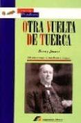 OTRA VUELTA DE TUERCA di JAMES, HENRY
