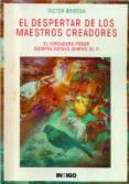 EL DESPERTAR DE LOS MAESTROS CREADORES di BROSSA, VICTOR