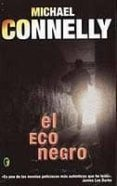 EL ECO NEGRO (SERIE HARRY BOSCH 1) de CONNELLY, MICHAEL