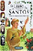 EL LIBRO MAS PRECIOSO DE SANTOS: DESDE LOS TIEMPOS DE JESUS HASTA HOY di SELF, DAVID