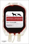 Emergency Procedures For The Small Animal Veterinarian E-book (ebook)