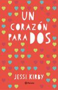 9788408145103 - Kirby Jessi: Un Corazon Para Dos - Libro