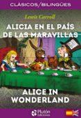 ALICIA EN EL PAIS DE LAS MARAVILLAS / ALICE IN WONDERLAND de CARROLL, LEWIS