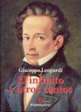 EL INFINITO Y OTROS CANTOS di LEOPARDI, GIACOMO