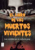 EL LIBRO DE LOS MUERTOS VIVIENTES di FLINT, DAVID