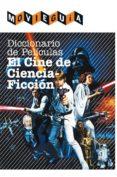 DICCIONARIO DE PELÍCULAS: EL CINE DE CIENCIA FICCIÓN di ALFONSO CAYON, RAMON
