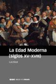 LA EDAD MODERNA (SIGLOS XV-XVIII) (2ª ED.) di RIBOT, LUIS