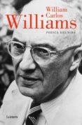POESIA REUNIDA di WILLIAMS, WILLIAM CARLOS
