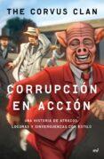 CORRUPCION EN ACCION di THE CORVUS CLAN