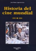 HISTORIA DEL CINE MUNDIAL de CAPARROS LERA, JOSE MARIA
