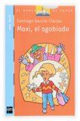 MAXI, EL AGOBIADO de GARCIA-CLAIRAC, SANTIAGO