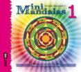 MINIMANDALAS 1: PARA COLOREAR, MEDITAR Y CREAR di VARLENHOFF, THOMAS