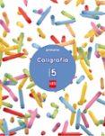 CALIGRAFÍA 2º EDUCACION PRIMARIA CUADERNO 5 ED 2017 CASTELLANO di VV.AA.