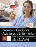TECNICO/A EN CUIDADOS AUXILIARES DE ENFERMERIA SERVICIO DE SALUD DE CASTILLA-LA MANCHA (SESCAM). TEMARIO ESPECÍFICO (VOL. II) di VV.AA.