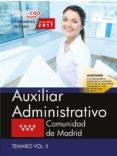 9788468180403 - Vv.aa.: Auxiliar Administrativo: Comunidad De Madrid: Temario (vol. Ii) - Libro