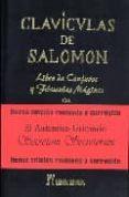 CLAVICULAS DE SALOMON: 1641 (LIBRO DE CONJUROS) di GUERRA, JORGE
