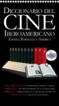 DICCIONARIO DEL CINE IBEROAMERICANO. TOMO IX-X di VV.AA
