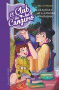 EL CLUB DE LAS CANGURO 2:CLAUDIA Y LAS LLAMADAS FANTASMA de MARTIN, ANN M.