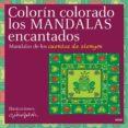 COLORIN COLORADO, LOS MANDALAS ENCANTADOS: MANDALAS DE LOS CUENTO S DE SIEMPRE di FALCON, GLORIA