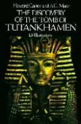THE DISCOVERY OF THE TOMB OF TUTANKHAMEN di CARTER, HOWARD