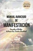 MANUAL AVANZADO DE MANIFESTACION (CREE EN TI VOL. 2) di NIEVES MIGUEL, RUT