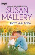ANTES DE LA BODA de MALLERY, SUSAN