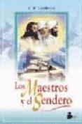 MAESTROS Y SENDEROS de LEADBEATER, C.W.