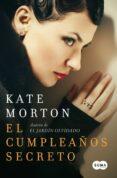 EL CUMPLEAÑOS SECRETO di MORTON , KATE