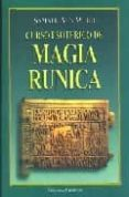 CURSO ESOTERICO DE MAGIA RUNICA: MENSAJE DE NAVIDAD 1968-1969 di AUN WEOR, SAMAEL