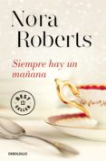 SIEMPRE HAY UN MAÑANA di ROBERTS, NORA