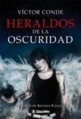 HERALDOS DE LA OSCURIDAD de CONDE, VICTOR