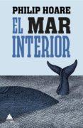 9788493972004 - Hoare Philip: El Mar Interior - ספר