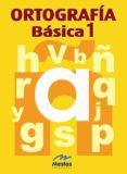ORTOGRAFIA BASICA 1 di VV.AA.