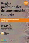 REGLAS PROFESIONALES DE CONSTRUCCION CON PAJA di VV.AA.