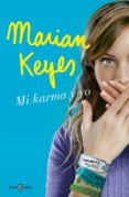 MI KARMA Y YO di KEYES, MARIAN