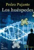 LOS HUESPEDES di PUJANTE, PEDRO