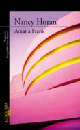 AMAR A FRANK di HORAN, NANCY