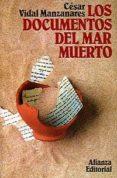 LOS DOCUMENTOS DEL MAR MUERTO (3ª ED.) di VIDAL, CESAR