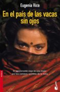 EN EL PAIS DE LAS VACAS SIN OJOS de RICO, EUGENIA